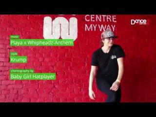 Dance2sense: Teaser - Playa x Whipheadz - Anthem - Baby Girl Hatplayer