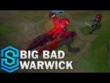 Big Bad Warwick (2017 Rework) Skin Spotlight - Pre-Release - League of Legends