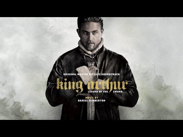 OFFICIAL: The Born King - Daniel Pemberton - King Arthur Soundtrack