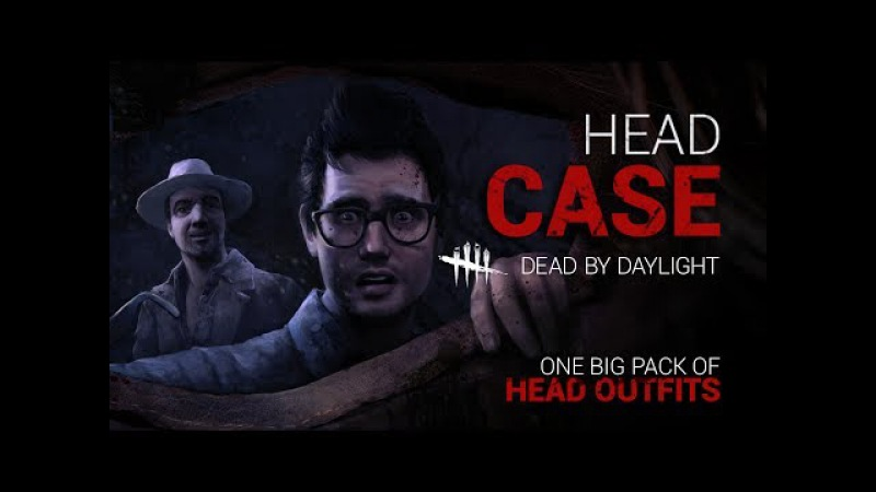 Dead by Daylight - дополнение HEAD CASE
