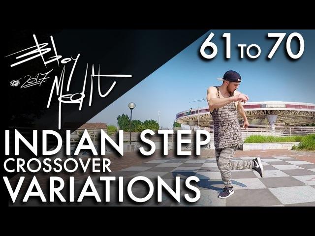 Breakdance Toprock tutorial • 70/100 Indian Step Crossover Variations • Bboy MeditRock