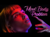 Mind Body Problem - Dorian Electra (Official Video)