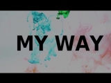 Calvin Harris - My Way.