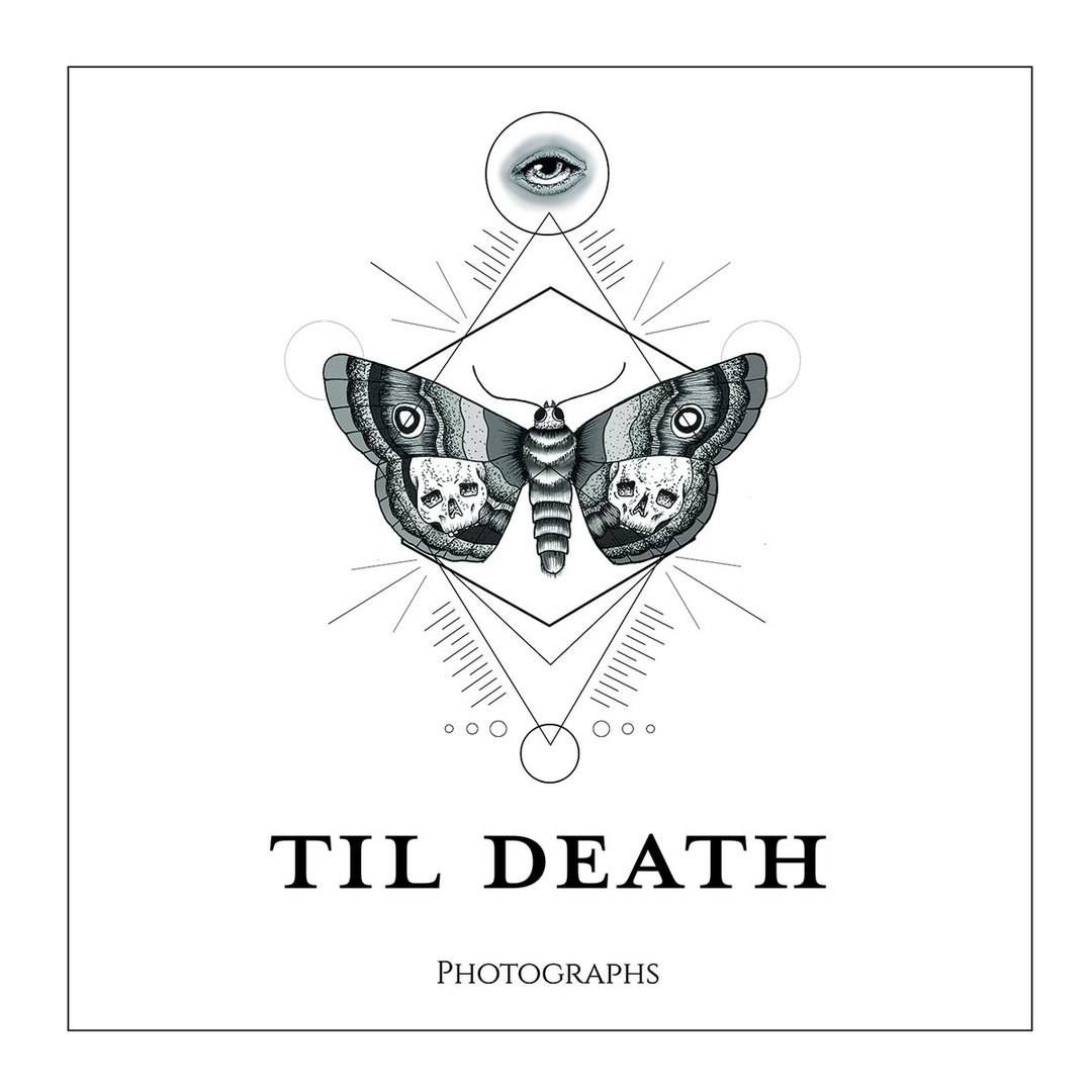 Til Death - Photographs [EP] (2017)