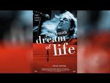 Патти Смит Мечта о жизни (2008)  Patti Smith Dream of Life