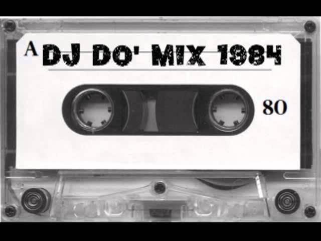 DJ DO' Mix anno 1984
