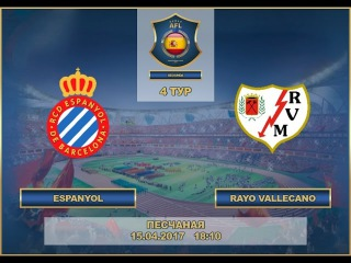 AFL17. Spain. Segunda. Day 4. Espanol - Rayo Vallecano
