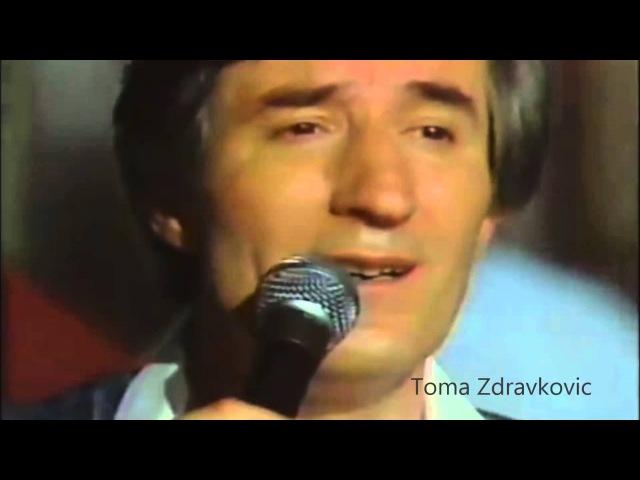 Toma Zdravkovic Umoran sam od zivota Сербия