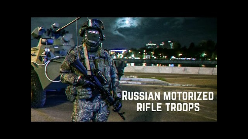 Мотострелковые войска ВС России Russian Motorized rifle troops