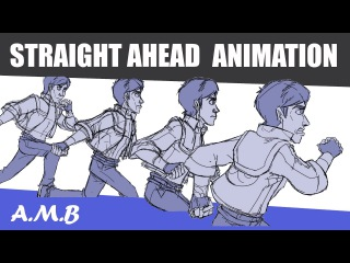 Straight Ahead Animation - How to Animate Action