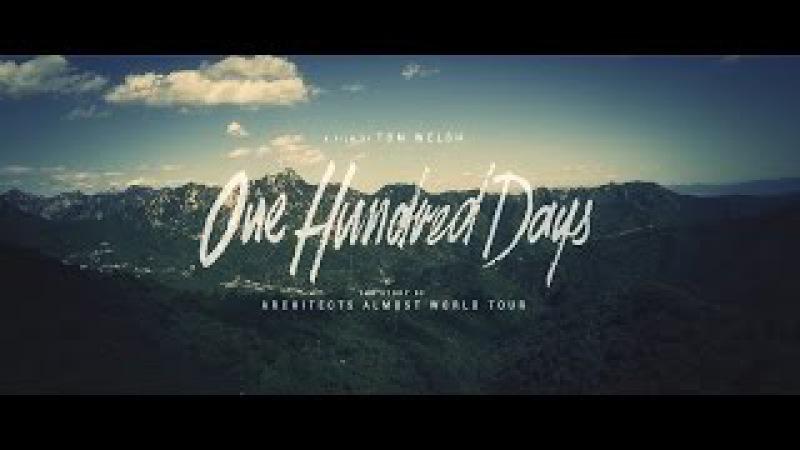 Architects - One Hundred Days (рус. озвучка)