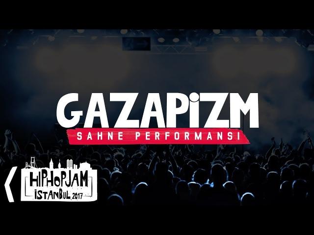 Gazapizm - Hip Hop Jam İstanbul 2017 @ Volkswagen Arena