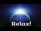 Релакс. Музыка для сна. Медитация. Relax the Best!