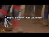 Digital Emotion - Get Up Action (Dj Fashion  Andrey S p l a s h  Remix) (homemade video)