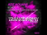 Aziz Aouane - Echo (Paul Webster Remix). Trance-Epocha
