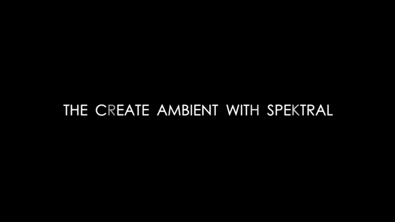 AMBIENT WITH SPEKTRAL