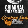 Breakbeat Party - Criminal Tribe Records! 24.06