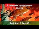 Red Alert 2 Cup #5 - FFA #4