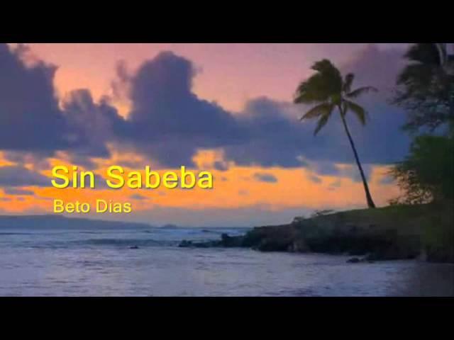 Beto Dias - Sin Sabeba