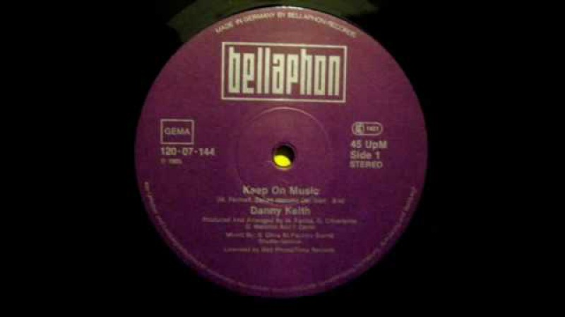 DANNY KEITH KEEP ON MUSIC VOCAL VERSION ℗1984
