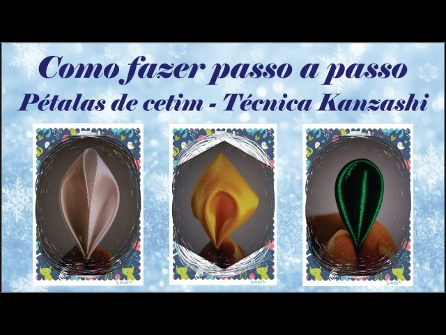 Como fazer passo a passo pétalas kanzashi de cetim kanzashi petals