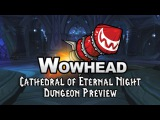 Cathedral of Eternal Night Dungeon Preview