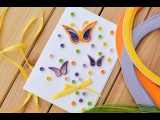 How to Make - Easy Greeting Card Quilling Butterfly - Step by Step  Kartka Motyl