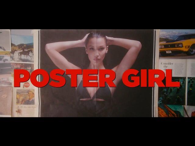 Bella Hadid / Poster Girl