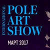 Pole Art Show International 2017