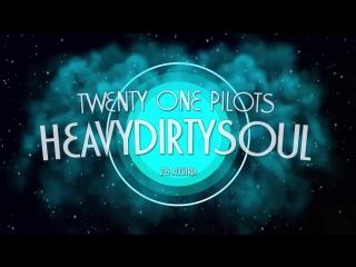 RTG #1 • Austria • Twenty One Pilots - Heavydirtysoul