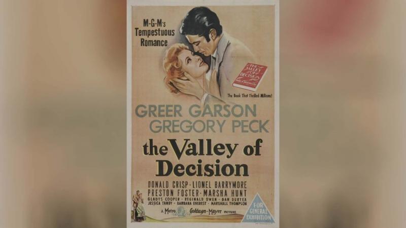 Долина решимости (1945)   The Valley of Decision