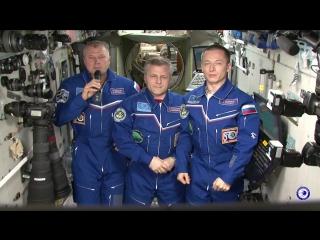 Видеоприветствие от членов экспедиции Международной Космической Станции №50