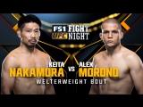 Fight Night Japan Keita Nakamura vs Alex Morono