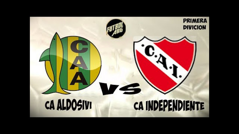 CA Aldosivi vs CA Independiente VIVO HD