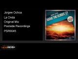 Jorgee Ochoa - La Onda (Original Mix)