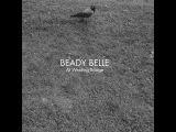 Beady Belle - At Welding Bridge (Jazzland Recordings) Full Album
