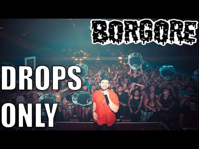 Borgore - Drops Only Exchange LA 2017