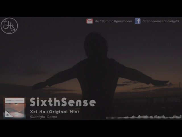 SixthSense - Xel Ha (Original Mix) [THS Music Video] | Midnight Coast