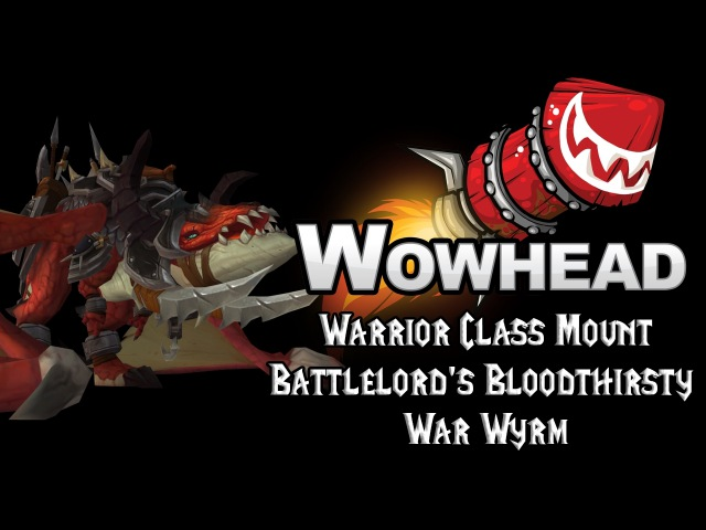 Warrior Class Mount - Battlelord's Bloodthirsty War Wyrm