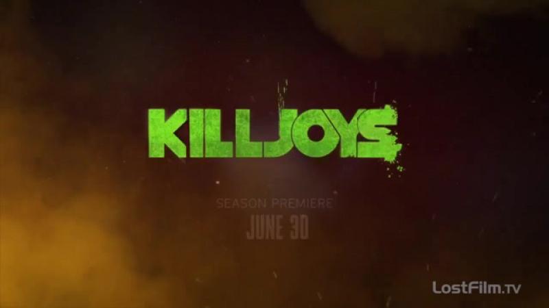 Киллджойс   Озвученный трейлер к 3 сезону. LostFilm.TV