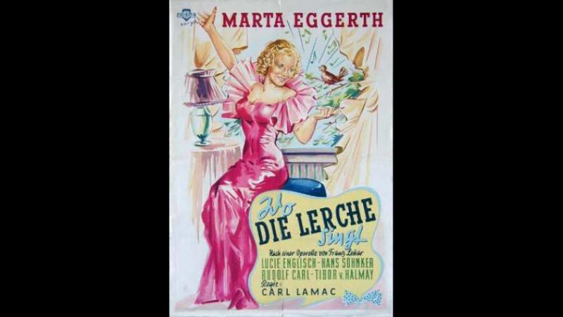 Wo Die Lerche Singt (1936) Musical Digest