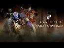 Livelock - Трое против всех