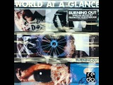 World At A Glance - Burning Out (The Innocent Mix)