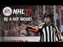 NHL 17 BE A REF MODE REFutation Engine