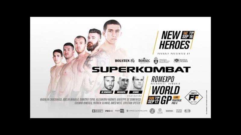 SUPERKOMBAT FF | NEW HEROS / WGP | KICKBOXING | 16.09.2017 [FULL VIDEO] Romexpo Romania