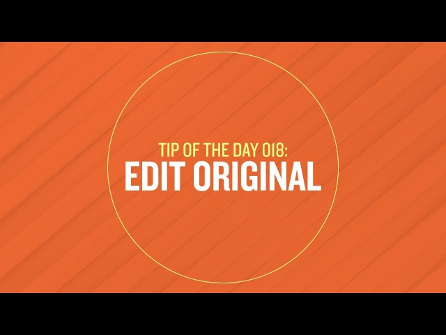 Tip 018 - Edit Original in After Effects