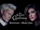 The Sound Of Christmas - Mary-Jess and Rhydian