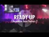 Ready Up: Competitive Team Fortress 2 [Teaser]
