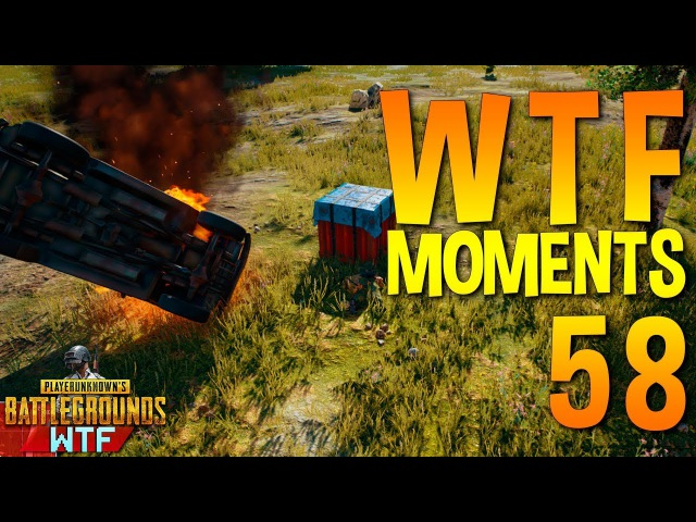 PUBG WTF Funny Moments Highlights Ep 58 (playerunknown's battlegrounds Plays)