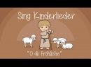 O du Fröhliche Weihnachtslieder zum Mitsingen Sing Kinderlieder